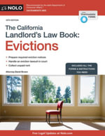 California Landlord's Law Book, The : Evictions: Evictions - David Brown