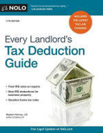 Every Landlord's Tax Deduction Guide - Stephen Fishman, J.D.