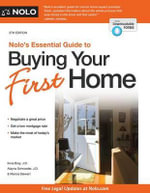 Nolo's Essential Guide to Buying Your First Home - Ilona Bray, J.D.