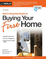Nolo's Essential Guide to Buying Your First Home - Ilona Bray