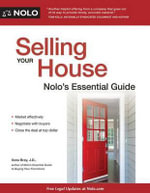 Selling Your House : Nolo's Essential Guide - Ilona Bray, J.D.