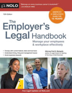Employer's Legal Handbook, The : Manage Your Employees & Workplace Effectively - Fred S. Steingold