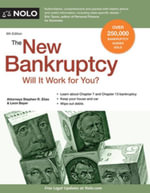 New Bankruptcy, The : Will It Work for You? - Stephen Elias