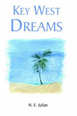 Key West Dreams - Miss. nancy julian