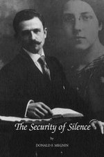 The Security of Silence - Donald F. Megnin