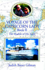 Voyage of the Capricorn Lady - Book II : The Shadow of His Smile - Judith Gilman