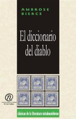El diccionario del diablo : Coleccion de Clasicos de la Literatura Estadounidense