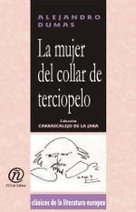 La mujer del collar de terciopelo : Coleccion de Clasicos de la Literatura Europea