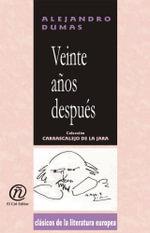 Veinte anos despues : Coleccion de Clasicos de la Literatura Europea