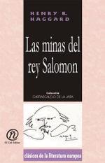 Las minas del rey Salomon : Coleccion de Clasicos de la Literatura Europea