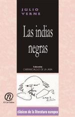Las indias negras : Coleccion de Clasicos de la Literatura Europea