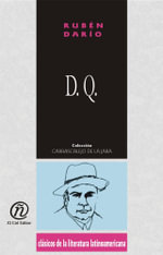D. Q. : Coleccion de Clasicos de la Literatura Latinoamericana