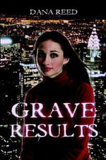 Grave Results - Dana Reed