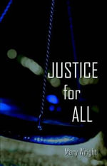 Justice for All - Mary Wright
