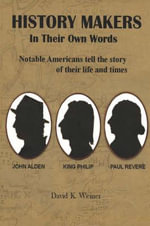 History Makers.in Their Own Words : As a Second Language Ser. - David K. Weiner