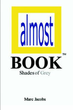 Almost Book : Shades of Grey - Marc Jacobs