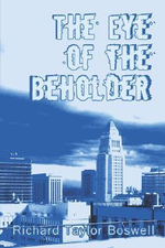 The Eye of the Beholder - Richard Taylor Boswell