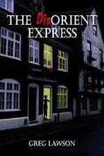Dis-orient Express - Greg Lawson
