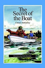 The Secret of the Boat - Cheryl McKinley