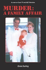 Murder : A Family Affair - Ernie Dorling