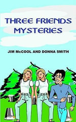 THREE FRIENDS MYSTERIES - JIM McCOOL