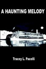 Haunting Melody - Tracey L. Pacelli