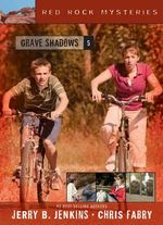 Grave Shadows : Red Rock Mysteries (Paperback) - Jerry B. Jenkins