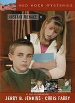 Instant Menace : Red Rock Mysteries (Paperback) - Jerry B. Jenkins