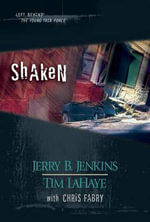 Shaken : Left Behind: The Young Trib Force (Hardcover) - Jerry B. Jenkins