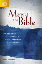 The One Year, Men of the Bible : 365 Meditations on the Character of Men and Their Connection to the Living God - James Stuart Bell
