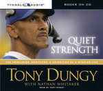 Quiet Strength : The Principles, Practices, & Priorities of a Winning Life - Tony Dungy