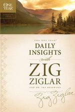 The One Year Daily Insights - Zig Ziglar