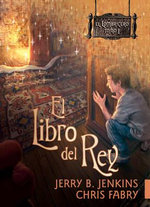 The Book of the King : El Lombricero [The Wormling] - Jerry B Jenkins