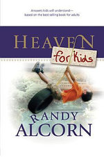 Heaven for Kids - Randy Alcorn