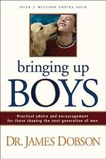 Bringing Up Boys - James C. Dobson