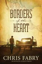 Borders of the Heart - Chris Fabry