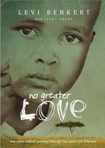 No Greater Love : A Year-Long Journey with Jane - Levi Benkert