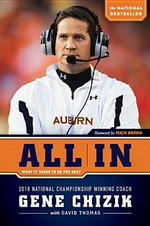 All in : What It Takes to Be the Best - Gene Chizik