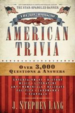 The Big Book of American Trivia - J Stephen Lang