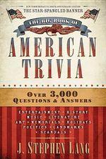 The Big Book of American Trivia - J Stephen Lang