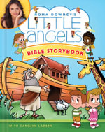 Little Angels Bible Storybook : Roma Downey's Little Angels - Roma Downey