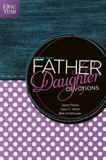 The One Year Father-Daughter Devotions - Jesse Florea