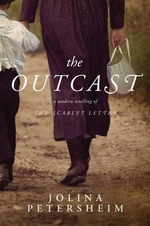 The Outcast : The Quest for a Personal Code of Honor in an Unjus... - Jolina Petersheim