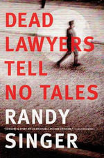 Dead Lawyers Tell No Tales : France in May 1968 - Randy Singer