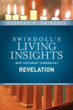 Insights on Revelation : Swindoll's Living Insights New Testament Commentary - Dr Charles R Swindoll