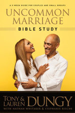 Uncommon Marriage Bible Study - Tony Dungy