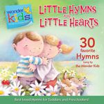 Little Hymns for Little Hearts - Stephen Elkins