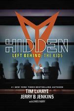 Hidden : Left Behind: The Young Trib Force - Dr Tim LaHaye