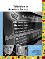 Television in American Society Reference Library Cumulative Index : UXL Television in American Society Reference Library (Paperback)