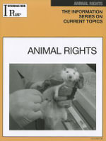 Animal Rights : Information Plus Reference: Animal Rights - Kim Masters Evans
